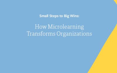 How microlearning transforms organizations